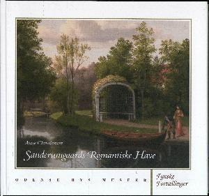 Bogomslag - Sanderumgaards romantiske have.